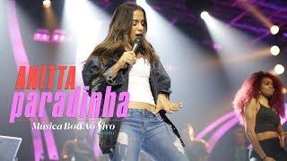 Anitta - Paradinha | Ensaio Música Boa Ao Vivo