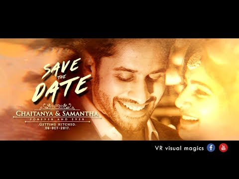 Wedding  Invitation Video | Samantha and  Naga chaitanya | Save The Date Video 2017