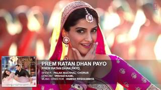 Prem rattan dhan Payo full song ( title song)
