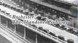 Rochester - The Abandoned Subway