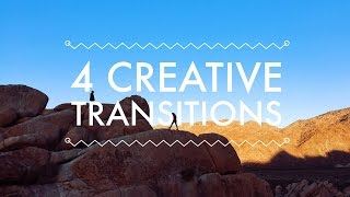 Easy Creative Transitions For Your Vlog   The Cinematic Vlog