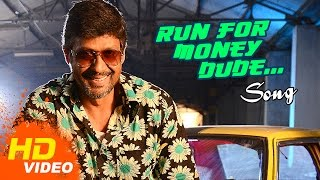 Burma Tamil Movie - Run For Money Dude Song Video