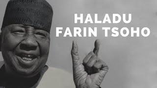 Dan Maraya Jos Haladu Farin Tsoho