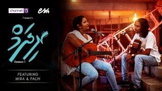 Rhythm S1-EP2 featuring Mira and Falih