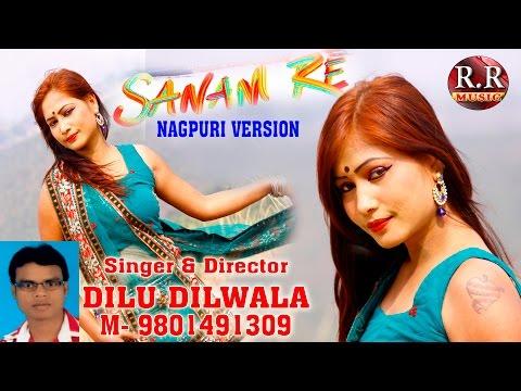 SANAM RE NAGPURI || सनम रे ॥ DILU DILWALA ||  NAGPURI SONG 2016 ॥ Bunty, Raman, Dinesh, varsha