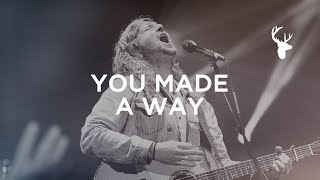 You Made A Way - Sean Feucht | Bethel Music Worship
