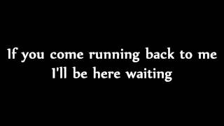 Plain White T's - Come Back To Me [with Lyric]
