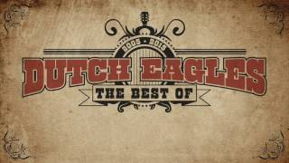 Dutch Eagles - The Best of (Theatertour 2016-2017)