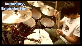 Suitability  / Brian the Sun 【ドラム演奏】
