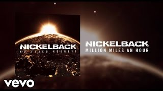 Nickelback - Million Miles An Hour (Audio)
