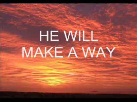 Praise and Worship Songs with Lyrics God Will Make a Way