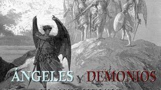 La verdadera historia de los ángeles y demonios