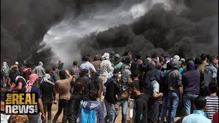 Why is Israel Threatened by Unarmed Gaza Protesters? (Part 1/2)