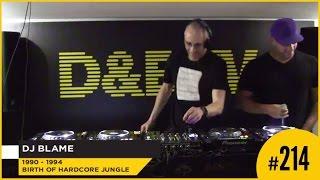 D&BTV Live #214 The Prototypes present Odyssey - DJ Blame
