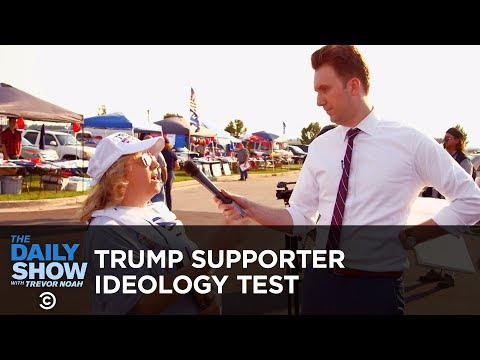 Putting Donald Trump Supporters Through an Ideology Test The Daily Show