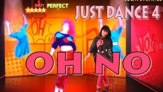 Just Dance 4-OH NOOOOO