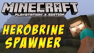 HEROBRINE SPAWNER (Ritual) - Minecraft PS3 Edition (with Only1Gam3r)