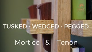 Tusked - Wedged - Pegged Through Mortise and Tenon!!!  How To | Woodworking