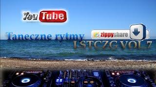 # LSTCZG VOL.7 # Taneczne Rytmy # Beach Party # Nowości Disco Polo Maj Czerwiec 2015!!!