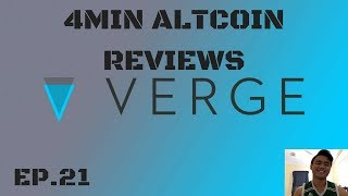 4(to 6) Minute Altcoin Reviews Ep. 21: Verge (XVG) - BIG NEWS TOMORROW?