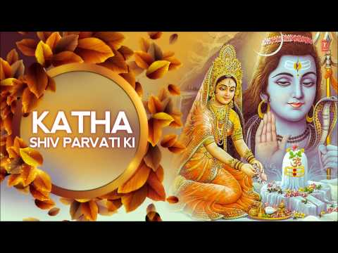 Xxx Mp4 Katha Shiv Parvati Ki I By Suresh Wadkar I Full Audio Song Juke Box 3gp Sex