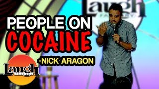 People On Cocaine | Nick Aragon in Las Vegas