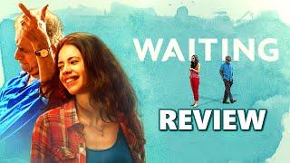 Waiting Movie (2016) | Naseeruddin Shah, Kalki Koechlin | Live Movie Review