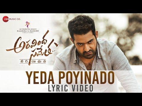 Xxx Mp4 Yeda Poyinado Lyrical Video Aravindha Sametha Jr NTR Pooja Hegde Thaman S 3gp Sex