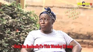 MY WIFE MY ENEMY 1&2 (OFFICIAL TRAILER) - 2018 LATEST NIGERIAN NOLLYWOOD MOVIES