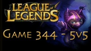 LoL Game 344 - 5v5 - Kennen - 1/2