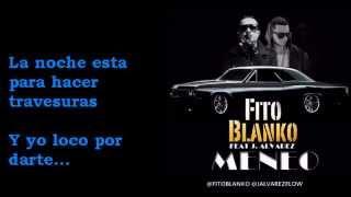 Fito Blanko feat J Alvarez – Meneo (Letra)