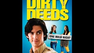 Dirty Deeds - (Full Movie)