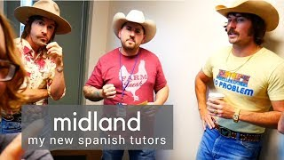 Midland Gave Me Spanish Lessons