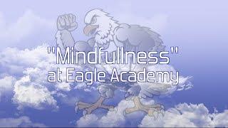Mindfullness at Eagle Academy