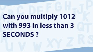 Can you multiply 1012 with 993 in less than 3 seconds? | Speed Maths for Bank/ SSC | TalentSprint