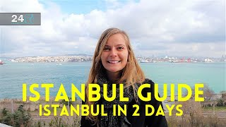 Istanbul Guide - Istanbul in 2 Days