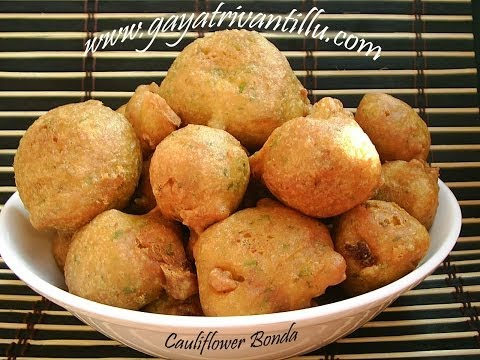 Cauliflower Bonda -  Indian Recipes - Telugu Andhra Recipes