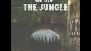 Nick Grant - THE JUNGLE (Official Video)