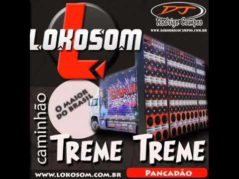 Lokosom esp. Caminhão Treme Treme 2010