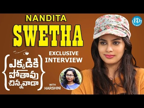 Actress Nandita Swetha Full Interview | #EkkadikiPothavuChinnavada | Talking Movies With iDream #239