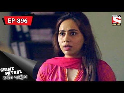 Xxx Mp4 Crime Patrol ক্রাইম প্যাট্রোল Bengali Ep 896 23rd June 2018 3gp Sex
