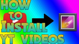 How to install Yt videos