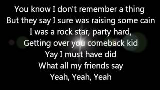 Luke Bryan All My Friends Say Lyrics