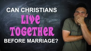 Is Living Together Before Marriage A Sin?