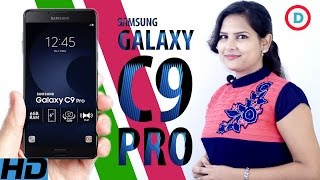 Samsung Galaxy C9 Pro Specs & Features In Hindi | Will Be Launch In India On January 18, 2017