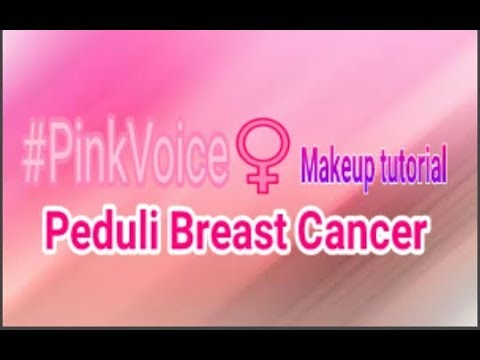 #PinkVoice Peduli Breast cancer makeup tutorial || Bahasa Indonesia