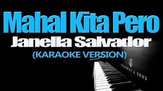MAHAL KITA PERO - Janella Salvador KARAOKE VERSION