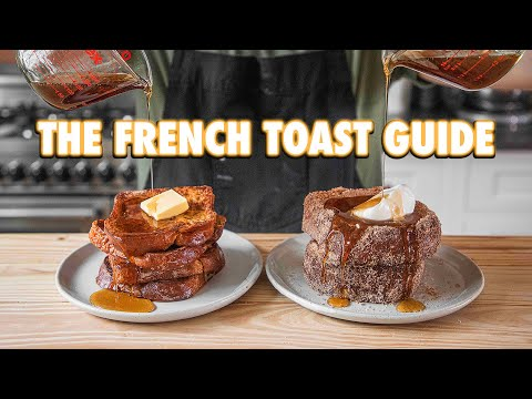 The Easy French Toast Guide 3 Ways