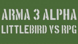 Arma 3 - Littlebird Vs RPG