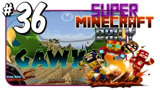 The Circle of GAWK!   Super Minecraft Daily   Ep.36